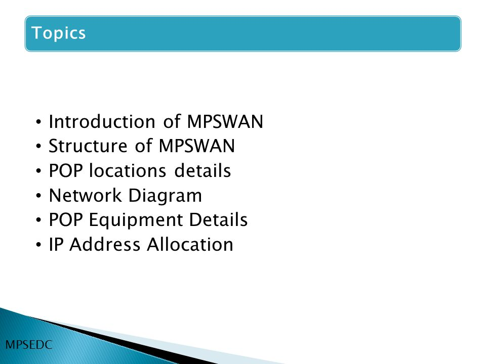Introduction of MPSWAN Structure of MPSWAN POP locations details