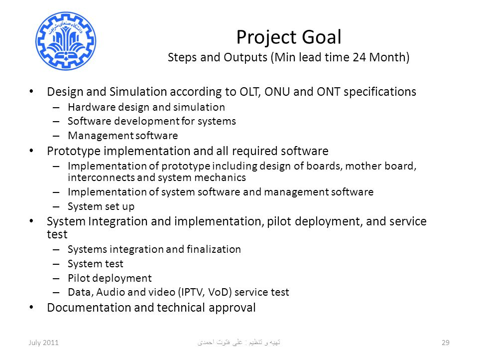 Project Goal Steps and Outputs (Min lead time 24 Month)