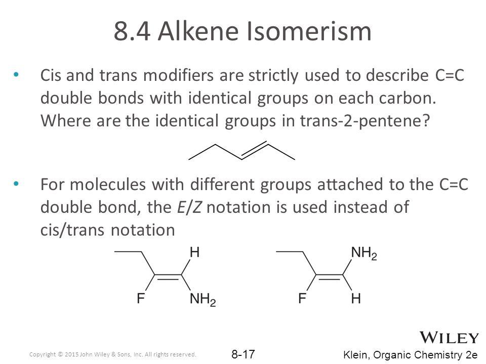 8.4 Alkene Isomerism