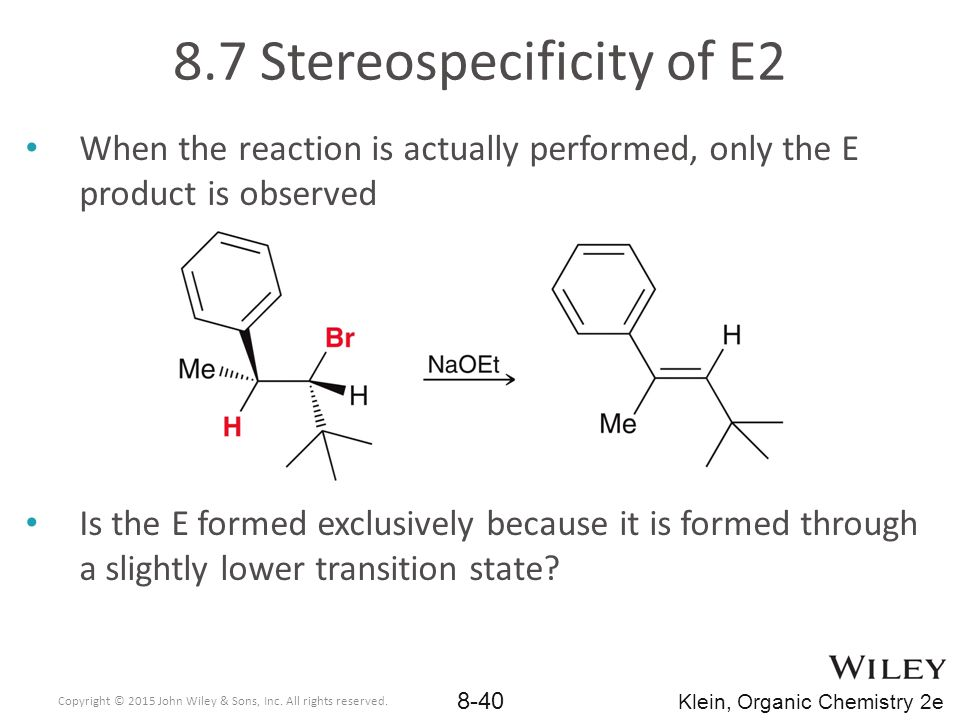 8.7 Stereospecificity of E2