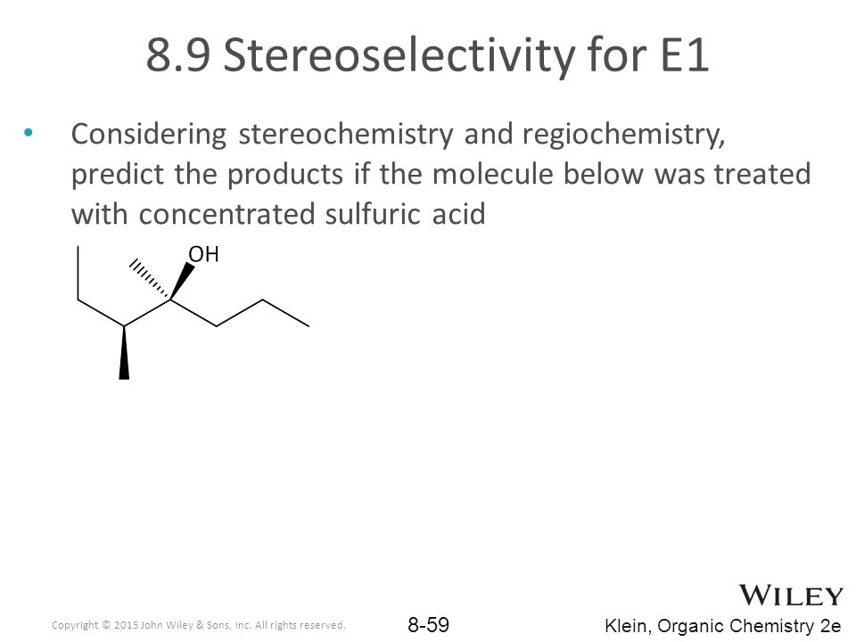 8.9 Stereoselectivity for E1