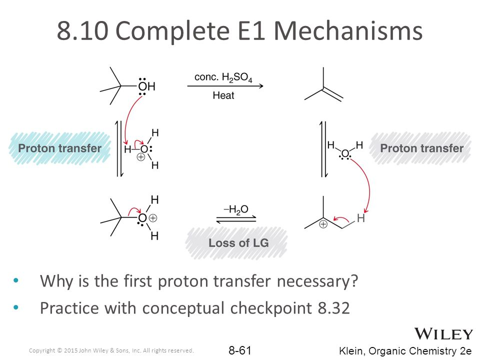 8.10 Complete E1 Mechanisms Why is the first proton transfer necessary Practice with conceptual checkpoint 8.32.