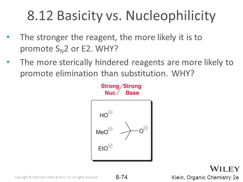 8.12 Basicity vs. Nucleophilicity