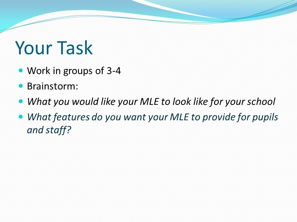 Your Task Work in groups of 3-4 Brainstorm: