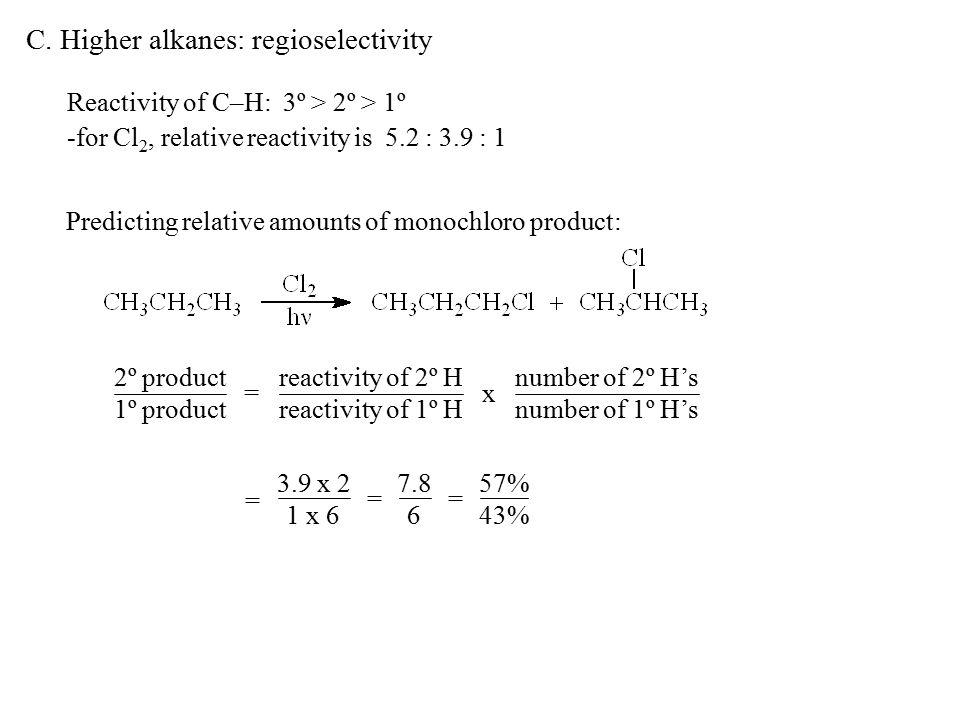 C. Higher alkanes: regioselectivity