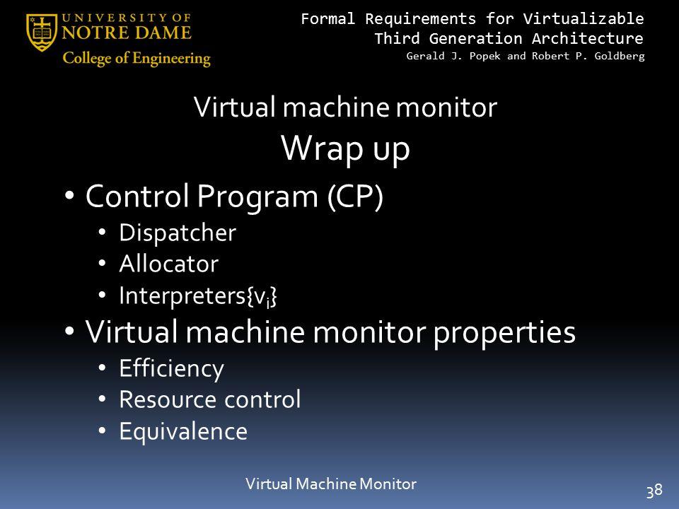 Wrap up Control Program (CP) Virtual machine monitor properties