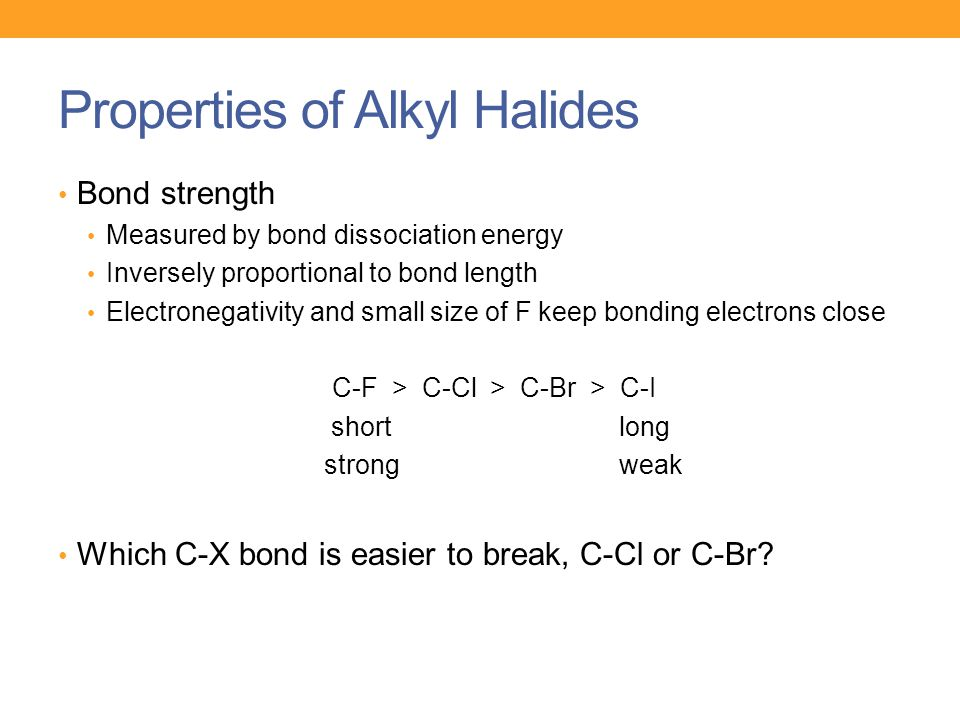 Properties of Alkyl Halides