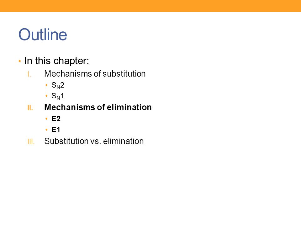 Outline In this chapter: Mechanisms of substitution
