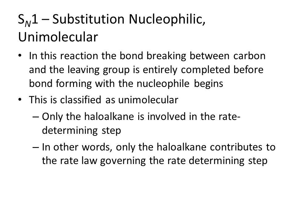 SN1 – Substitution Nucleophilic, Unimolecular