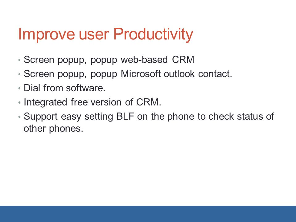 Improve user Productivity
