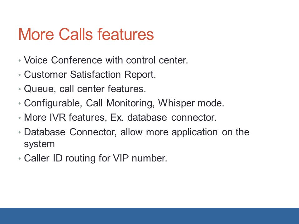 More Calls features Voice Conference with control center.