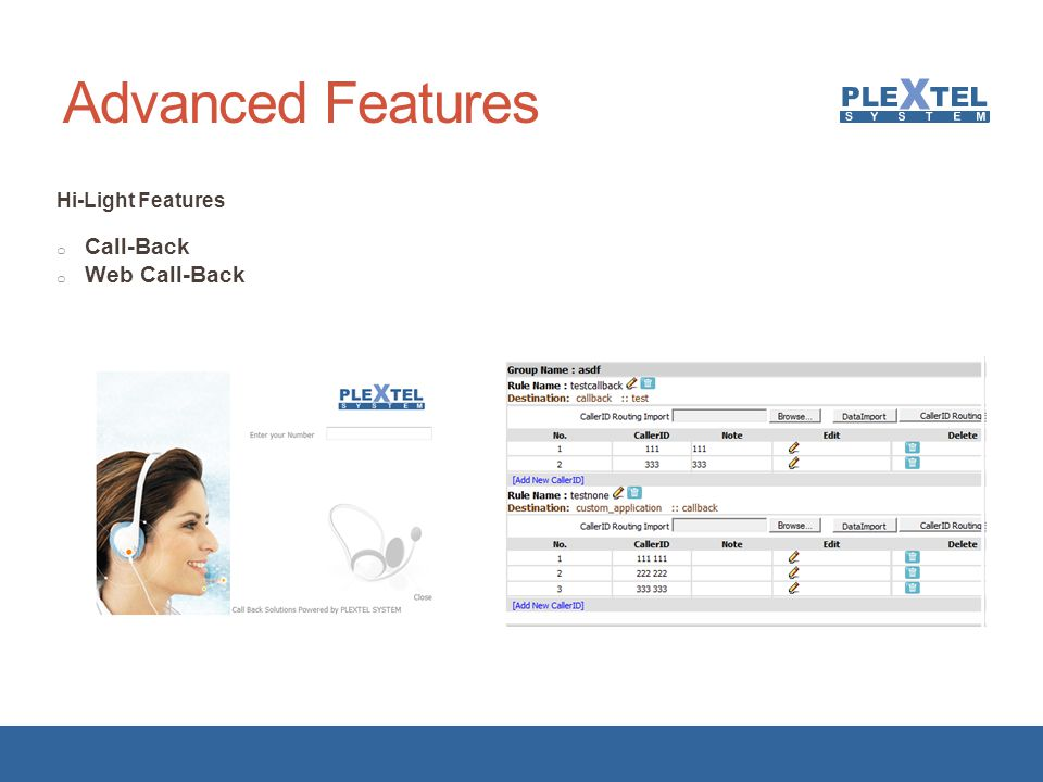 Advanced Features Hi-Light Features Call-Back Web Call-Back