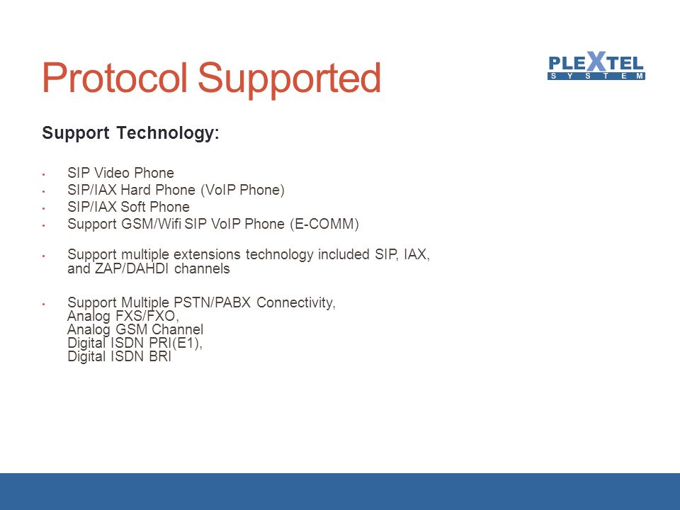 Protocol Supported Support Technology: SIP Video Phone