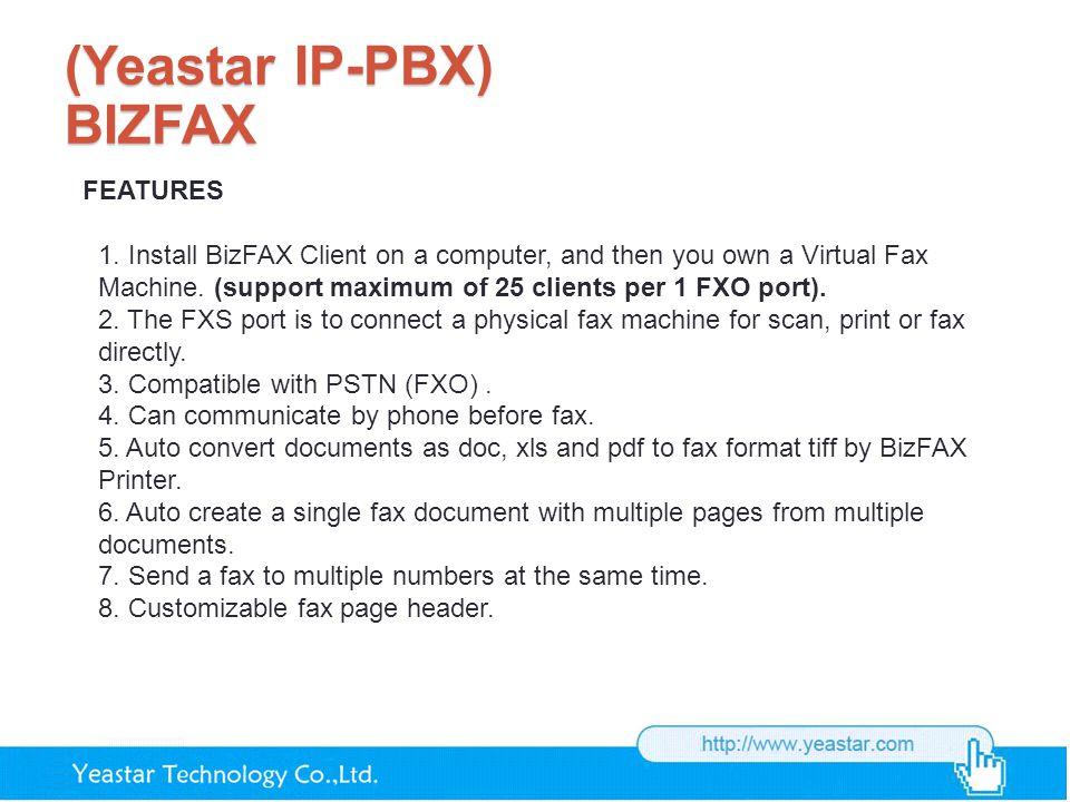 (Yeastar IP-PBX) BIZFAX FEATURES