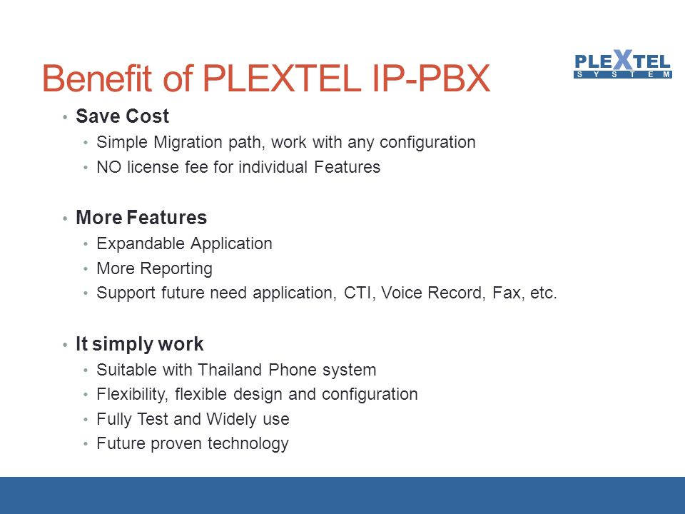 Benefit of PLEXTEL IP-PBX