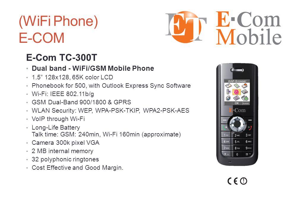 (WiFi Phone) E-COM E-Com TC-300T Dual band - WiFi/GSM Mobile Phone
