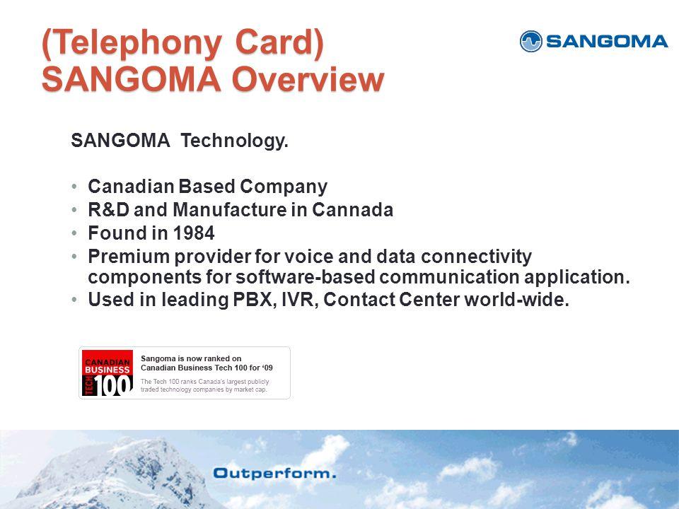 (Telephony Card) SANGOMA Overview