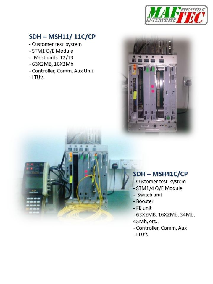 SDH – MSH11/ 11C/CP SDH – MSH41C/CP - Customer test system
