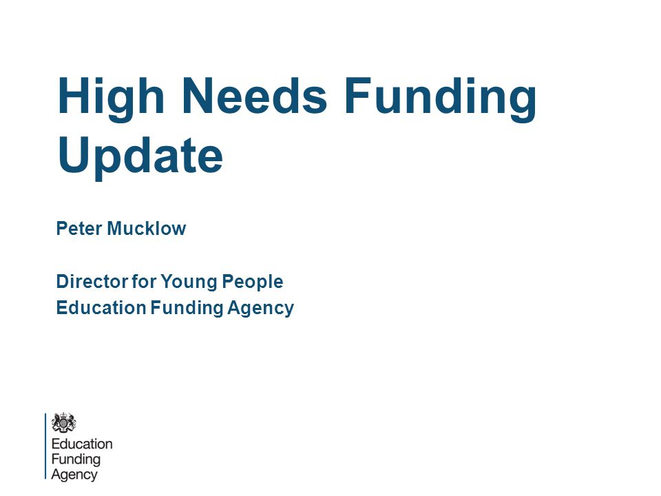 High Needs Funding Update