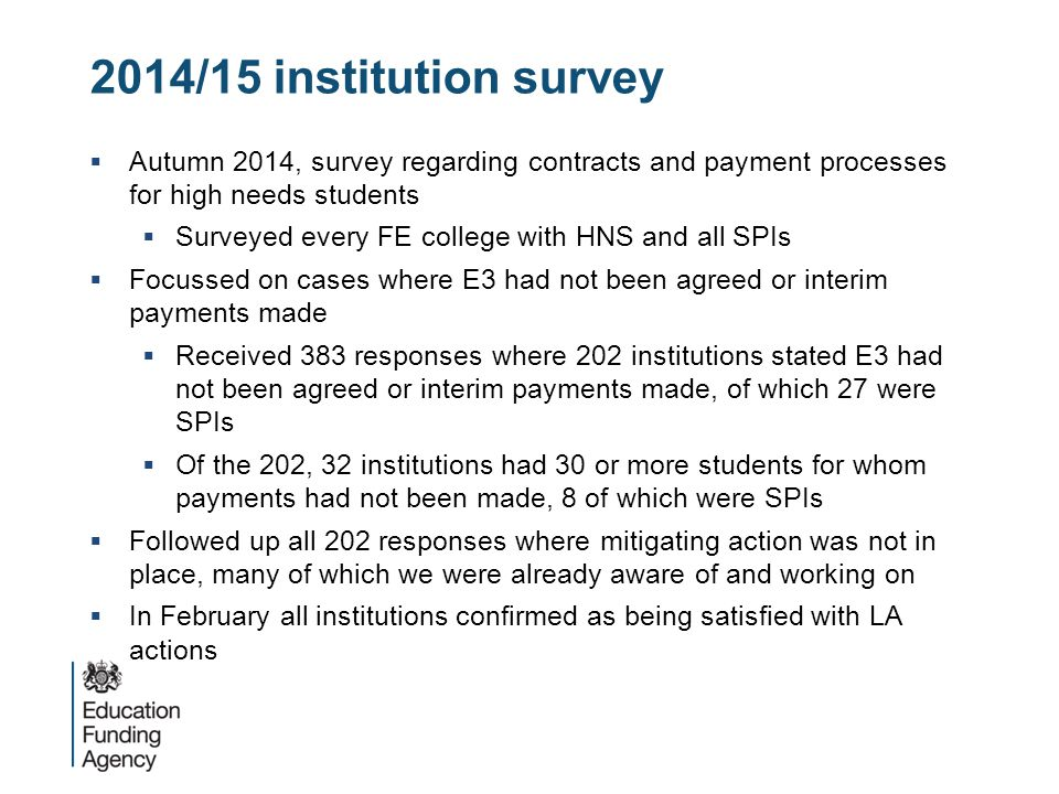 2014/15 institution survey Autumn 2014, survey regarding contracts and payment processes for high needs students.