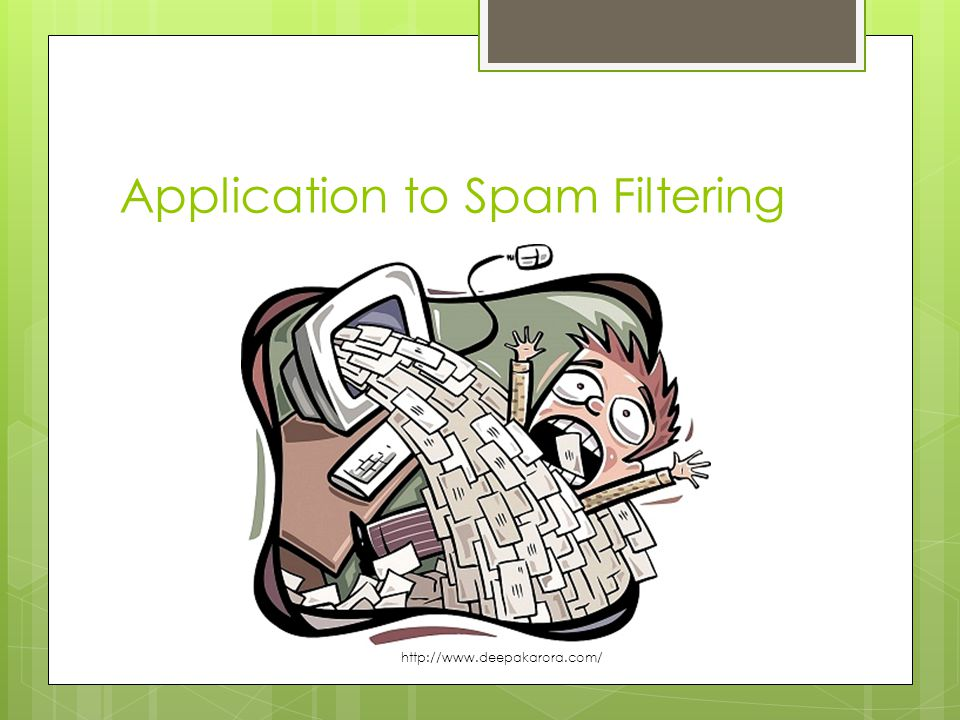 Application to Spam Filtering