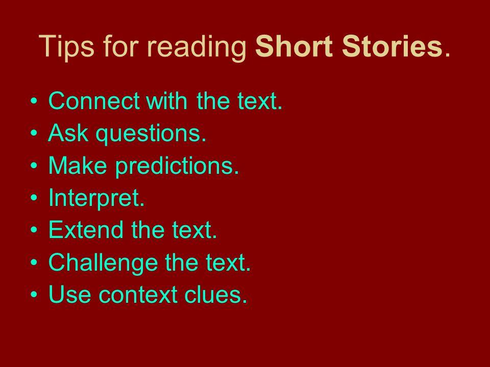 Tips for reading Short Stories.