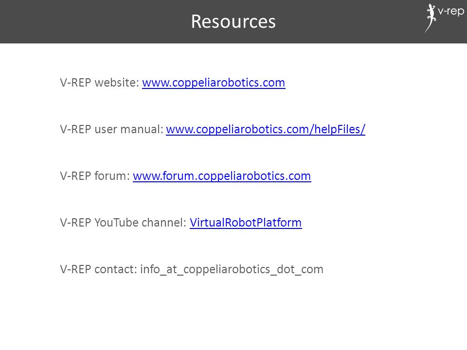 Resources V-REP website:
