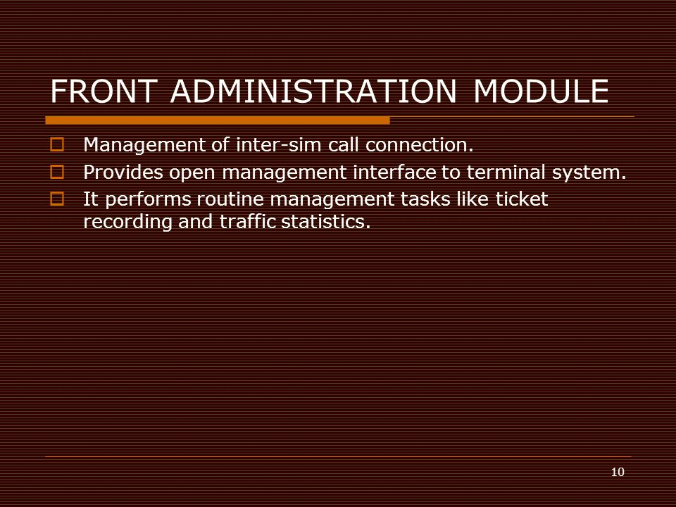 FRONT ADMINISTRATION MODULE