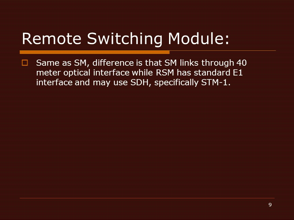 Remote Switching Module: