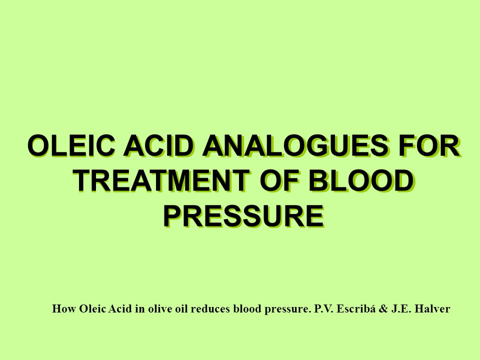 OLEIC ACID ANALOGUES FOR TREATMENT OF BLOOD PRESSURE