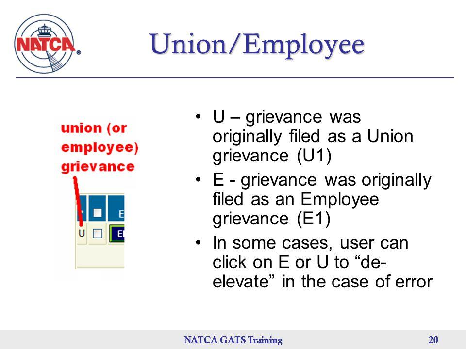 Union/Employee U – grievance was originally filed as a Union grievance (U1) E - grievance was originally filed as an Employee grievance (E1)