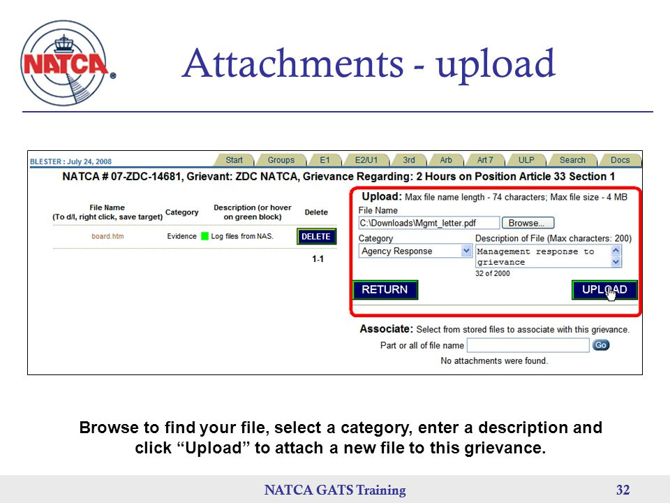 Attachments - upload Browse to find your file, select a category, enter a description and click Upload to attach a new file to this grievance.