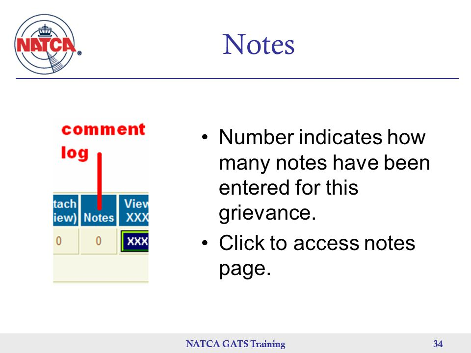 Notes Number indicates how many notes have been entered for this grievance. Click to access notes page.