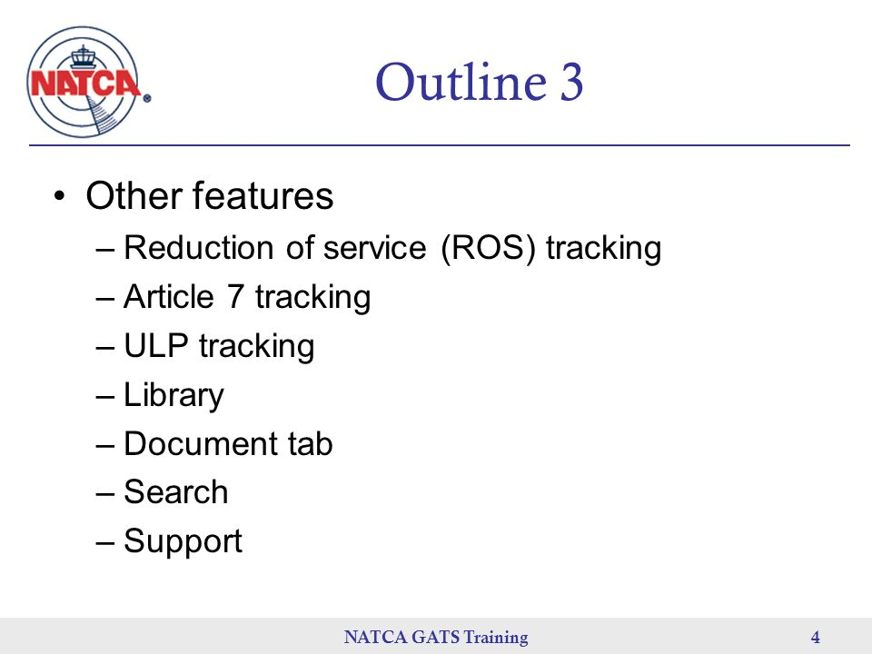 Outline 3 Other features Reduction of service (ROS) tracking