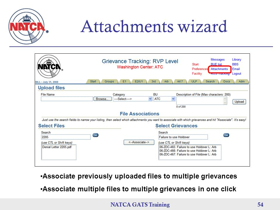 Attachments wizard Associate previously uploaded files to multiple grievances. Associate multiple files to multiple grievances in one click.