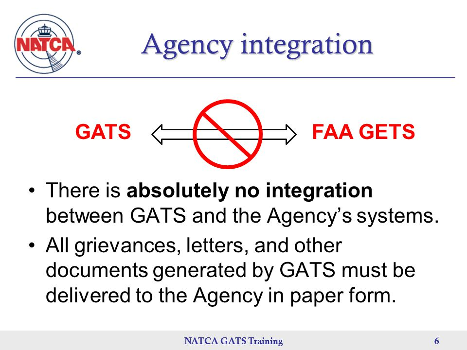 Agency integration GATS FAA GETS