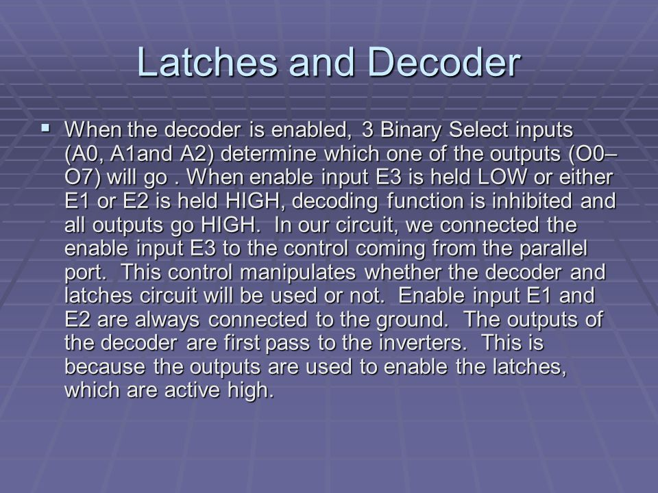 Latches and Decoder
