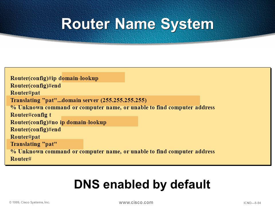 Router Name System DNS enabled by default