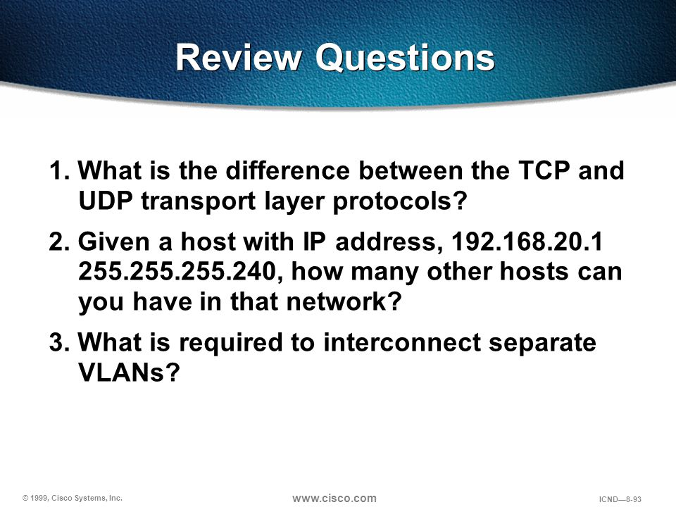 Review Questions 1. What is the difference between the TCP and UDP transport layer protocols
