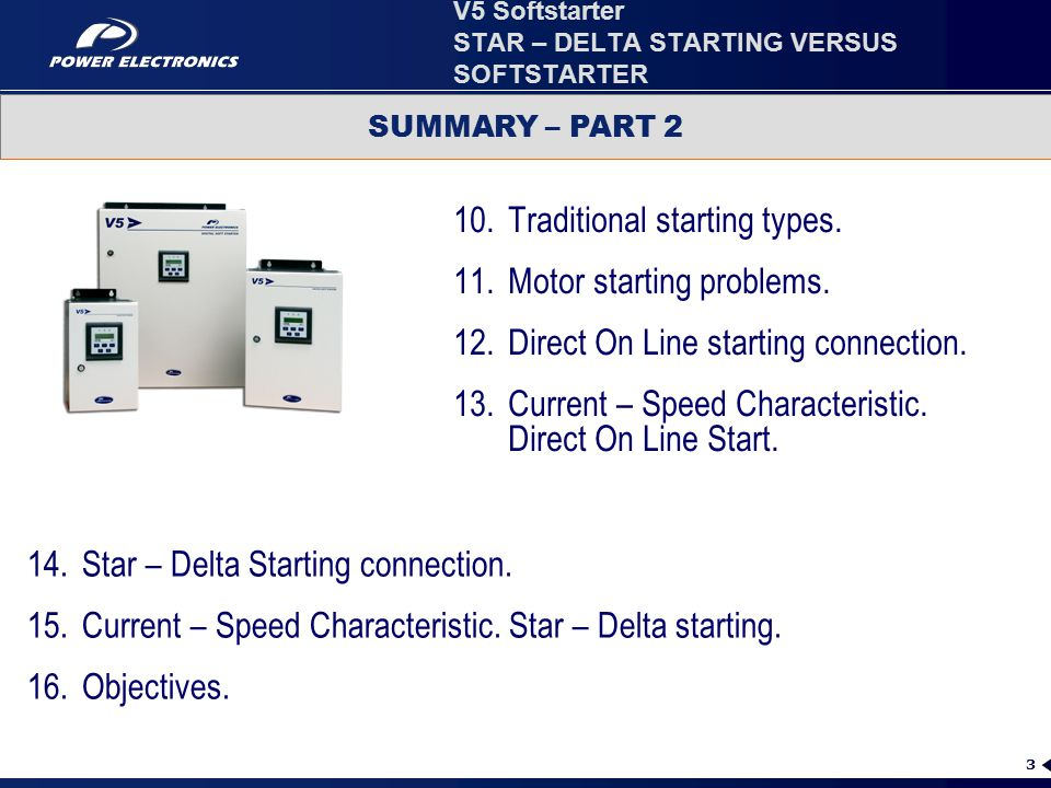 V5 Softstarter STAR – DELTA STARTING VERSUS SOFTSTARTER