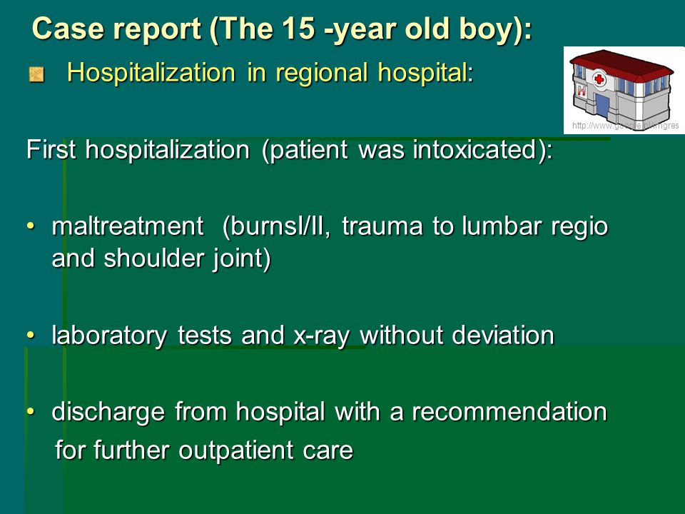 Case report (The 15 -year old boy):