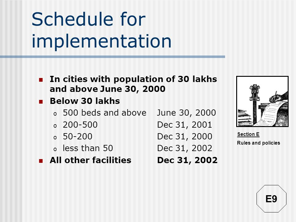 Schedule for implementation