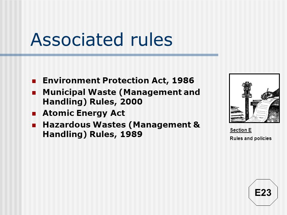Associated rules E23 Environment Protection Act, 1986