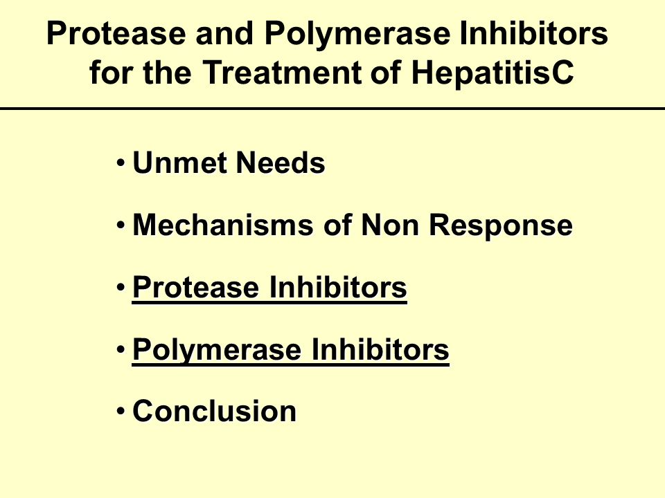 Protease and Polymerase Inhibitors for the Treatment of HepatitisC