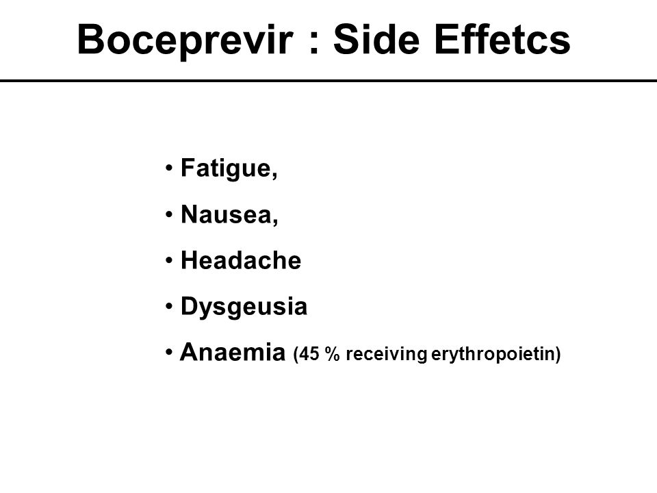 Boceprevir : Side Effetcs