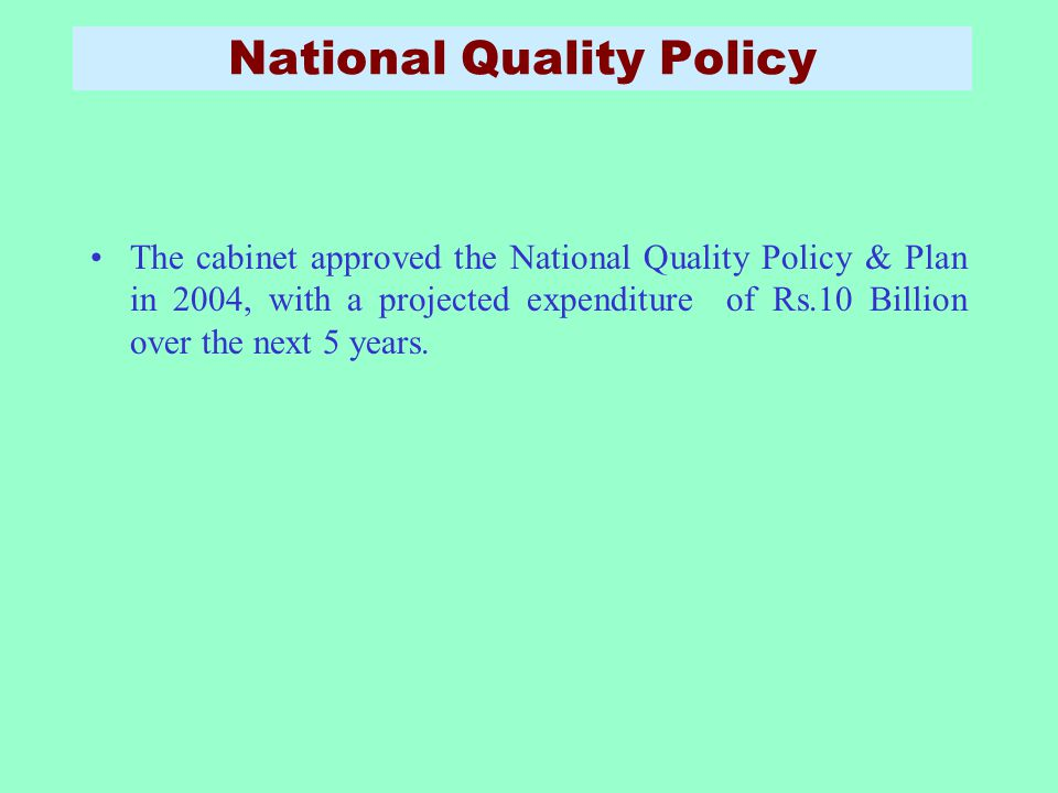 National Quality Policy