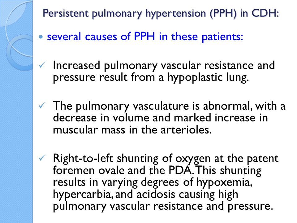 Persistent pulmonary hypertension (PPH) in CDH: