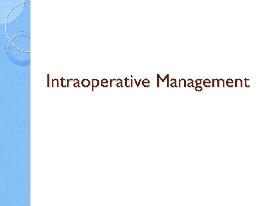 Intraoperative Management