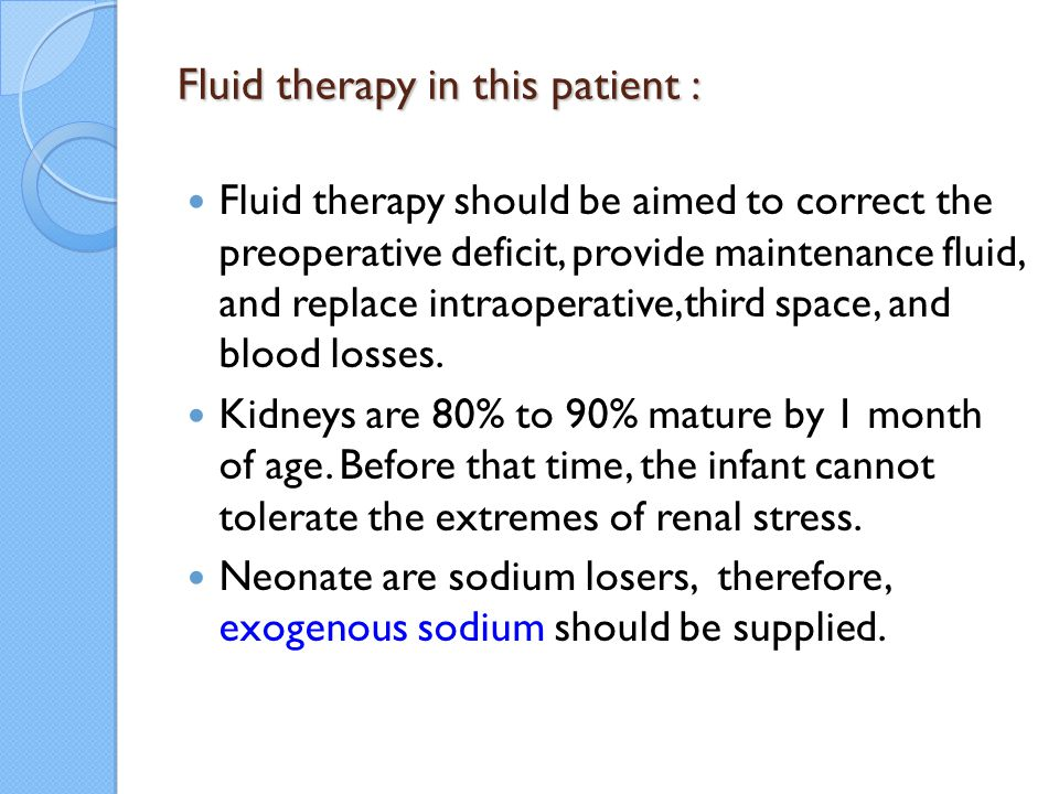 Fluid therapy in this patient :