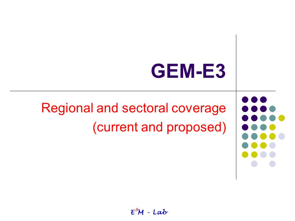 Regional and sectoral coverage (current and proposed)